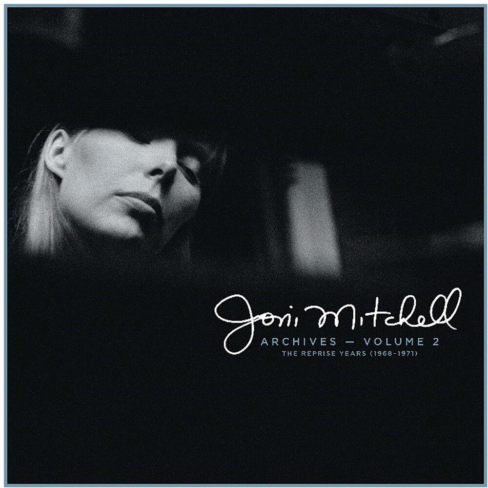 - Joni Mitchell Archives, Vol. 2: The Reprise Years 1968-1971