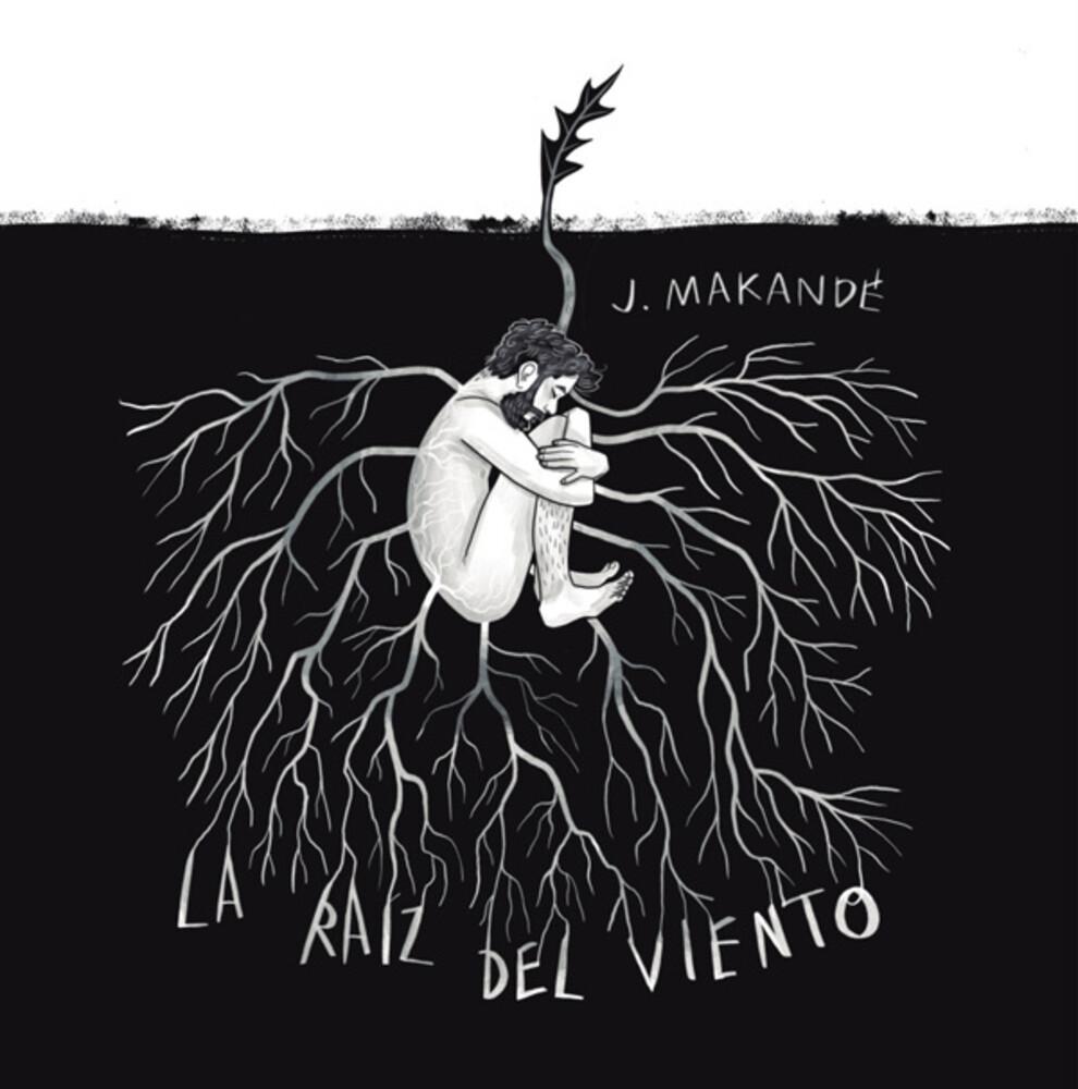 Juanito Makandé - La Raiz Del Viento [Limited Edition] (Spa)