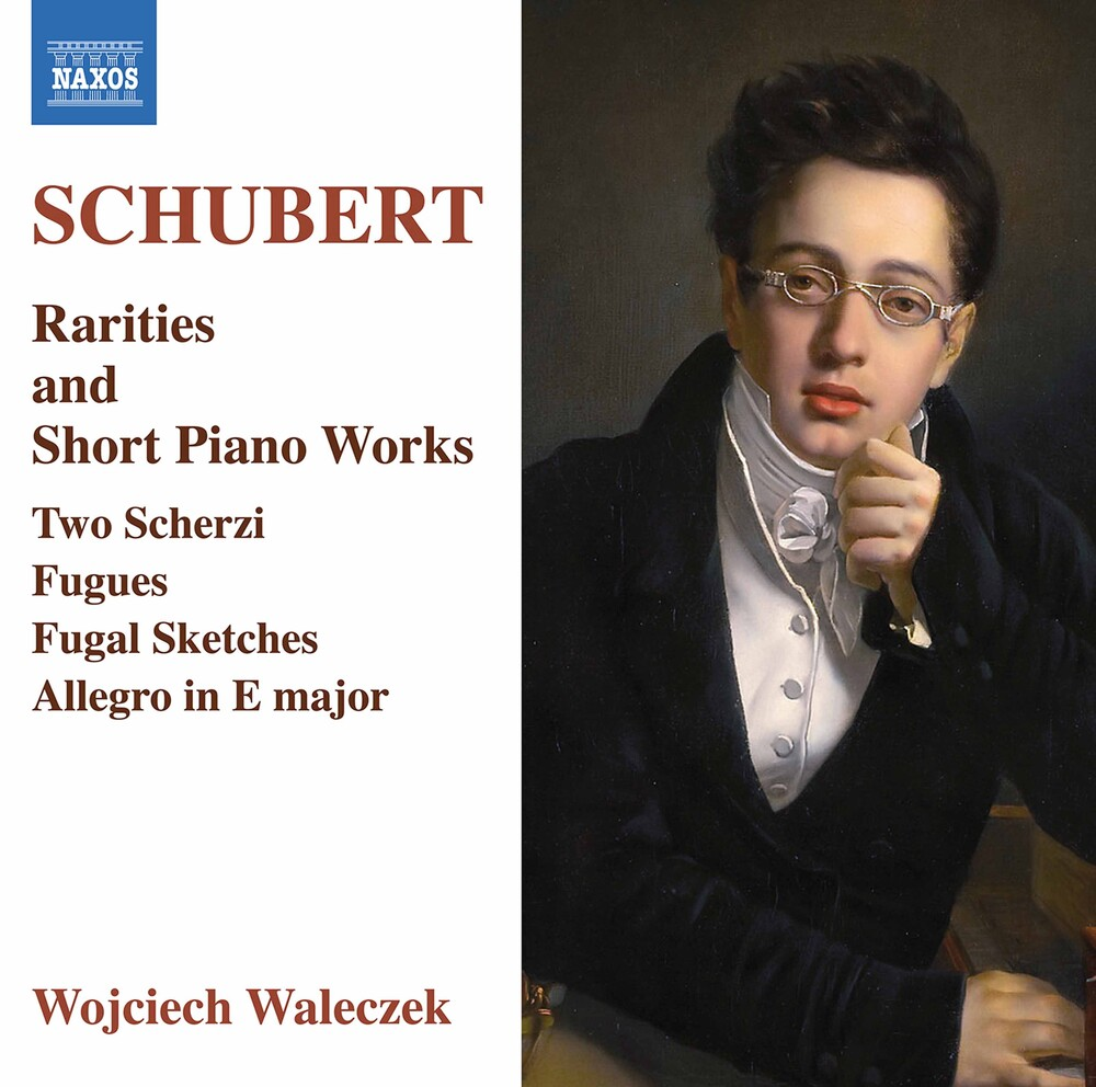 Schubert / Wojciech Waleczek - Rarities & Short Piano Works
