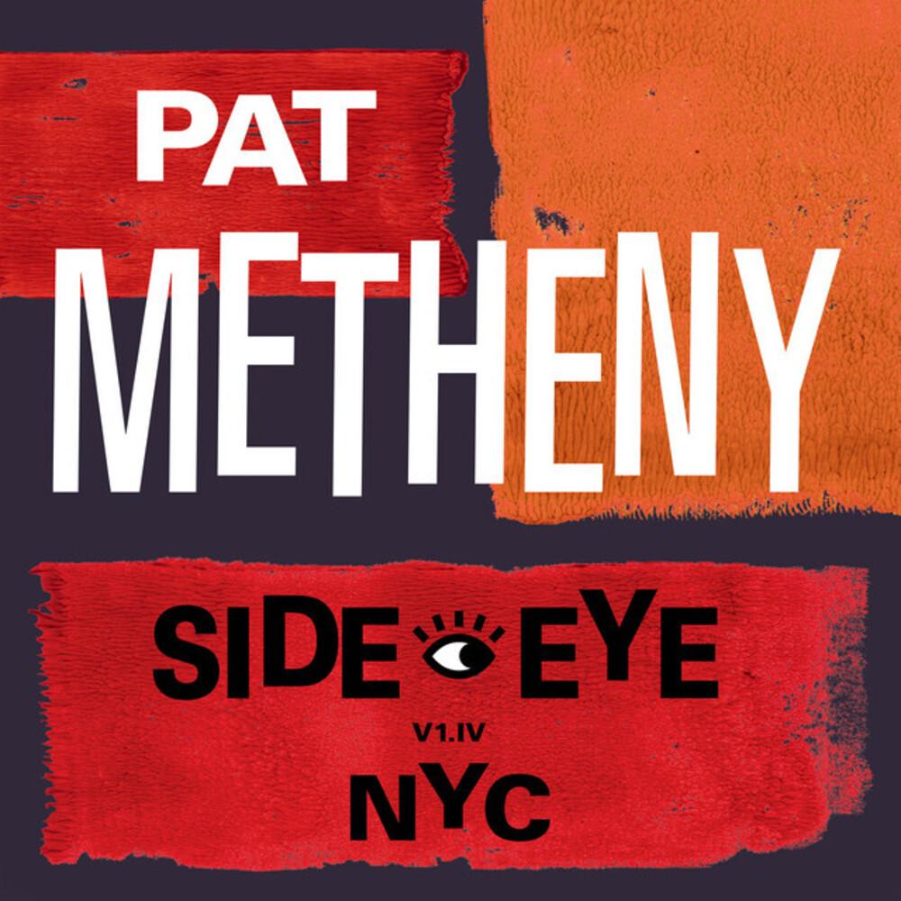 Pat Metheny - Side-Eye Nyc (Bonus Track) (Jpn)
