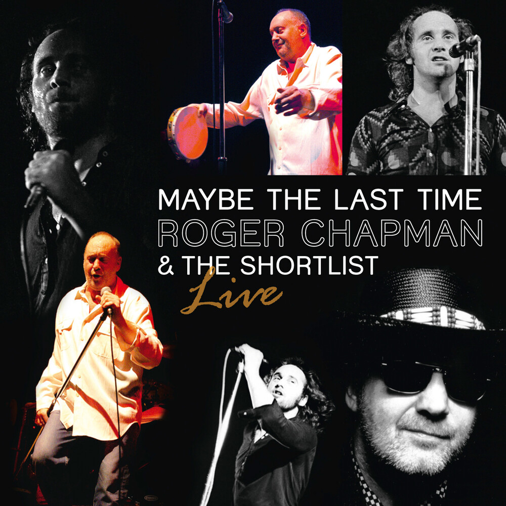 Roger Chapman - Maybe The Last Time-2011 [Import]