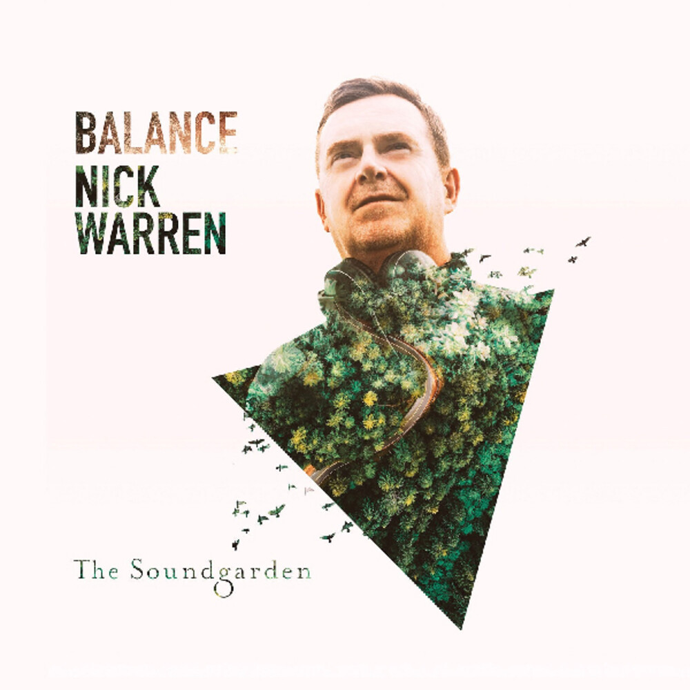 Nick Warren - Balance Presents The Soundgarden (2pk)