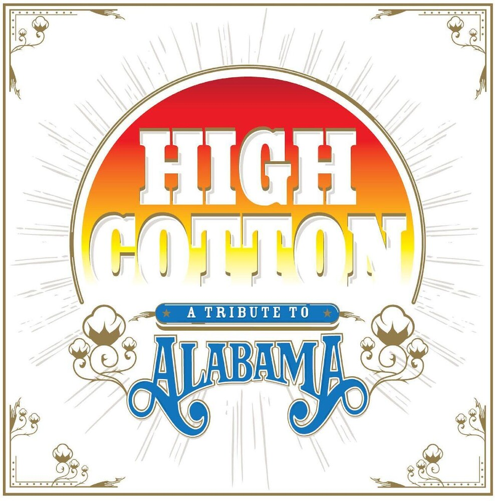Various Artists - High Cotton: A Tribute To Alabama [Translucent Blue 2LP w/Etching]