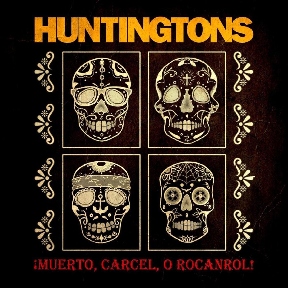 Huntingtons - Muerto, Carcel, O Rocanrol! (Colv) (Dlcd)