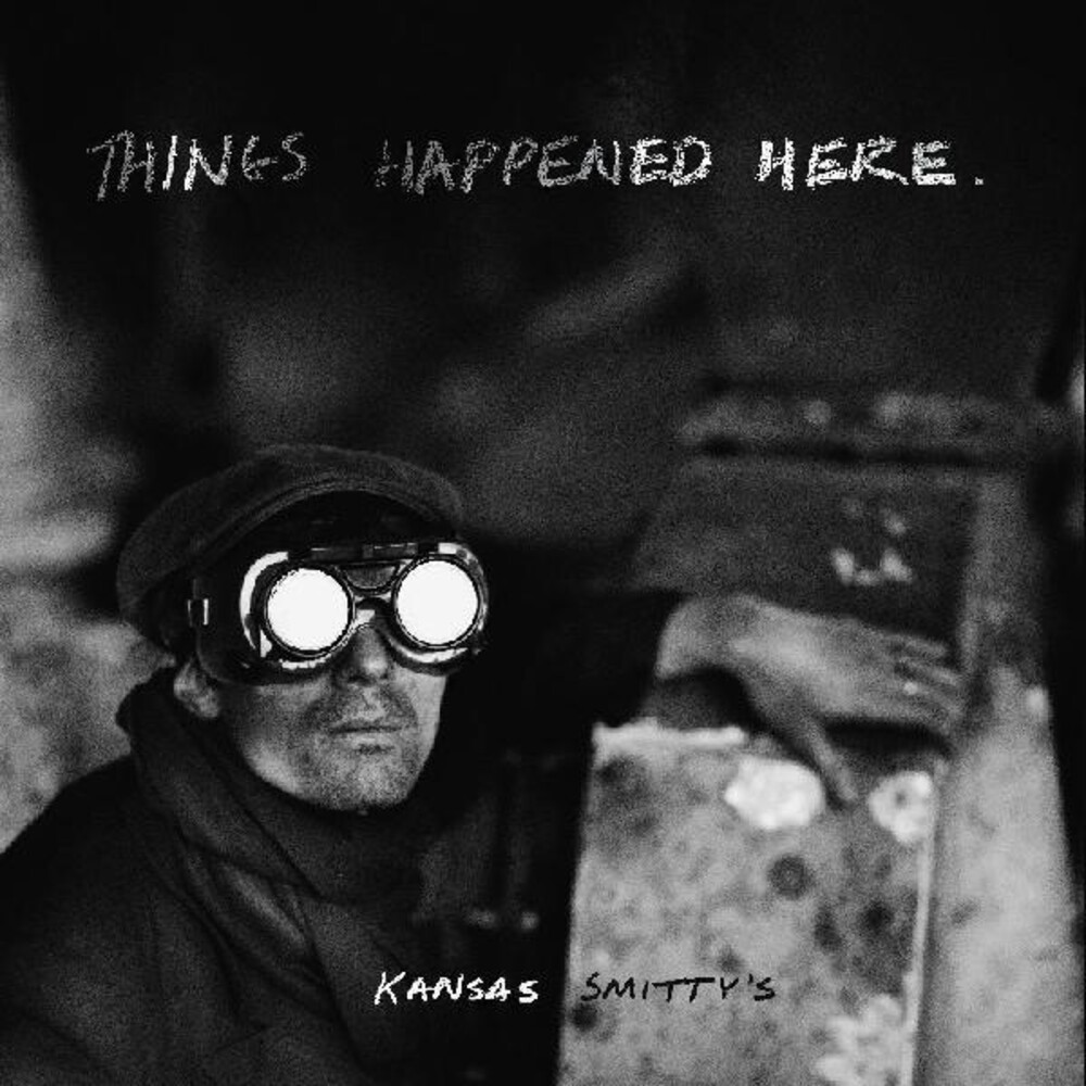 Kansas Smittys - Things Happened Here