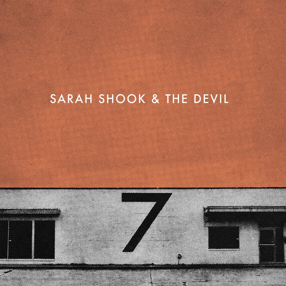 Sarah Shook & The Disarmers - Seven