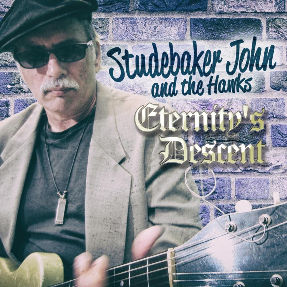 Studebaker John & The Hawks - Eternity's Descent