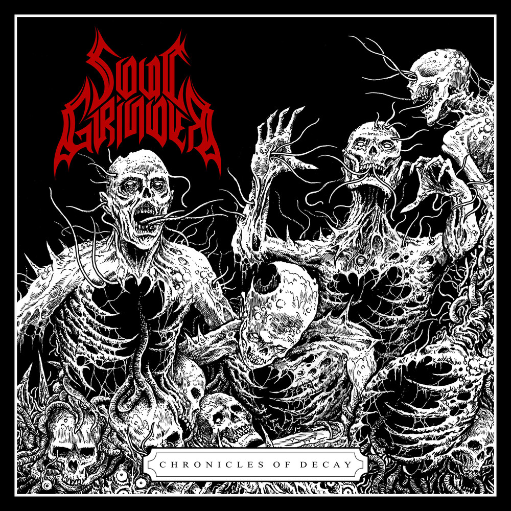 Soul Grinder - Chronicles Of Decay