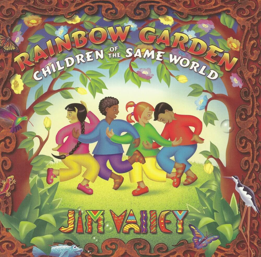 Jim Valley - Rainbow Garden Children Of The Same World