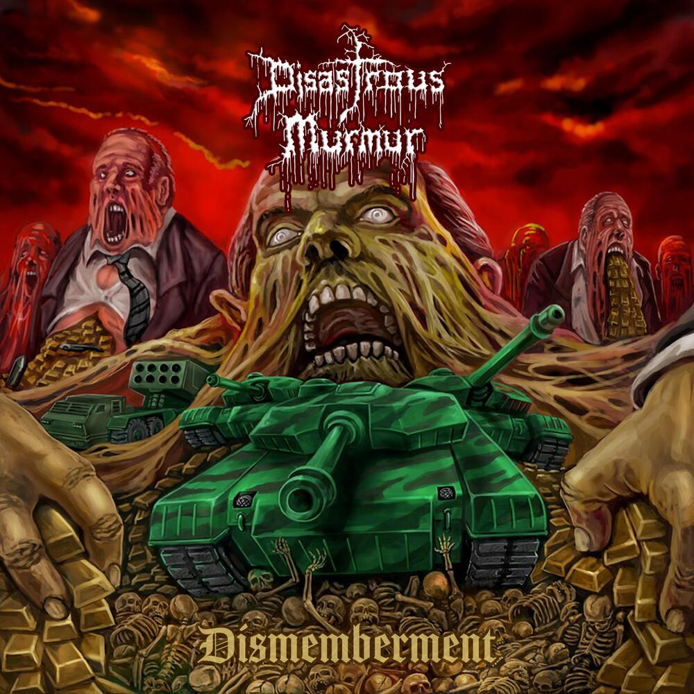Disastrous Murmur - Dismemberment