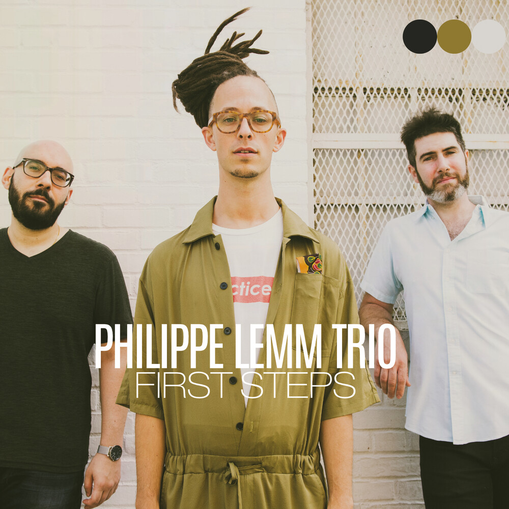 Philippe Lemm Trio - First Steps