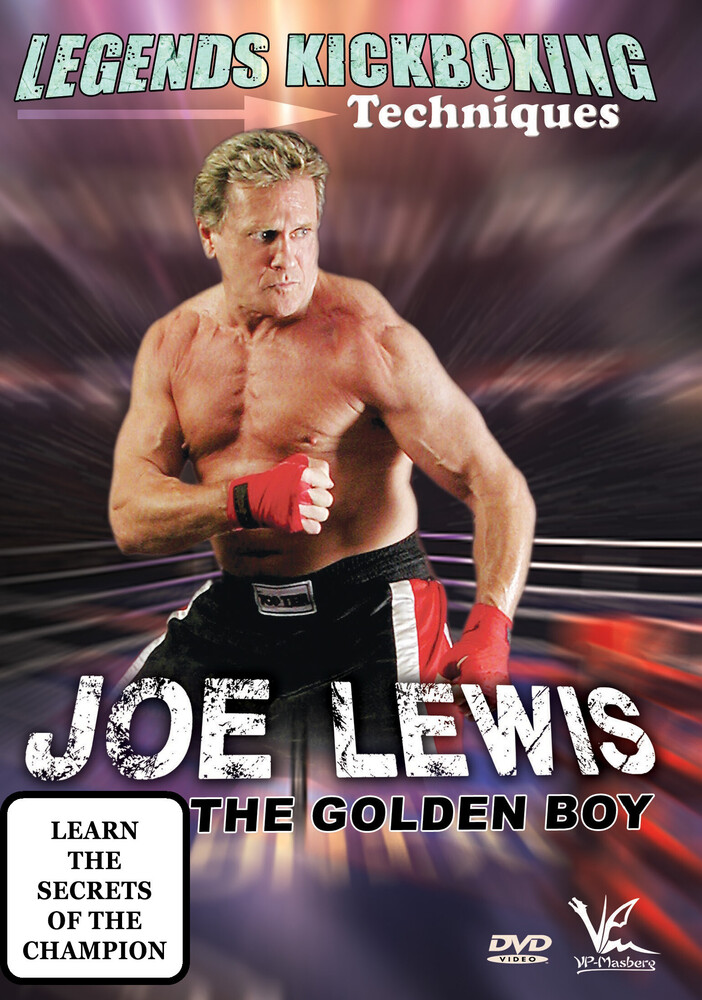 - Legends Kickboxing Techniques: Joe Lewis Golden