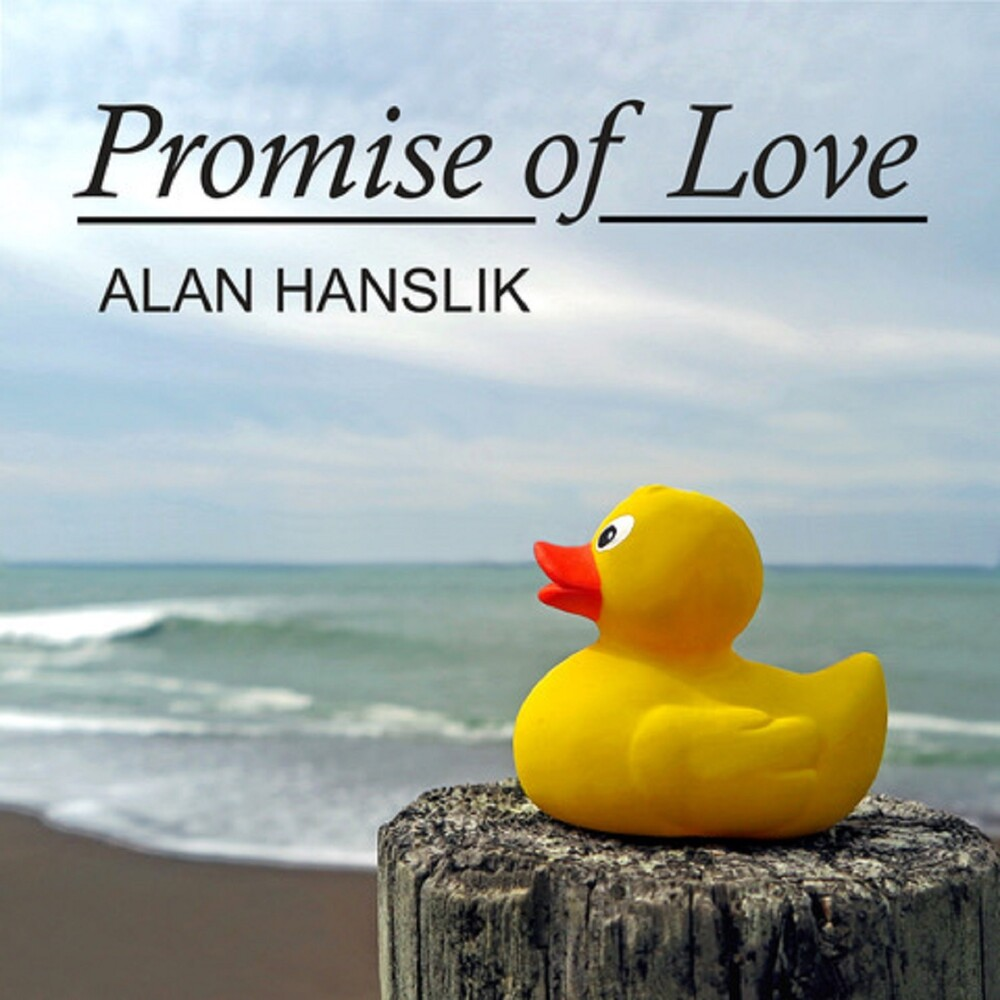 Alan Hanslik - Promise Of Love