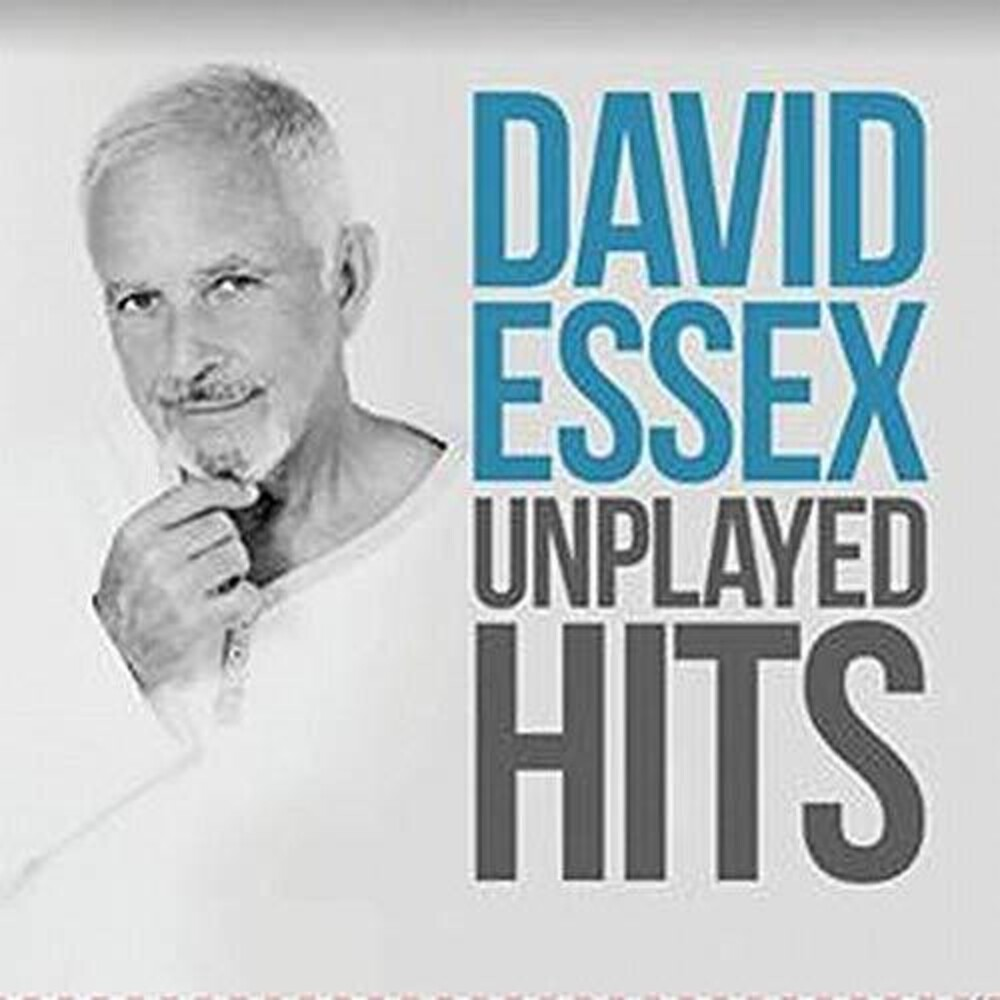 David Essex - Unplayed Hits