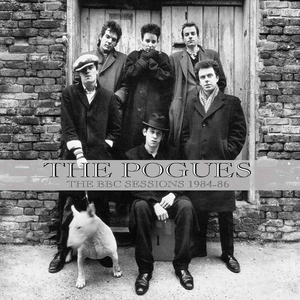 Pogues - Bbc Sessions 1984-1986