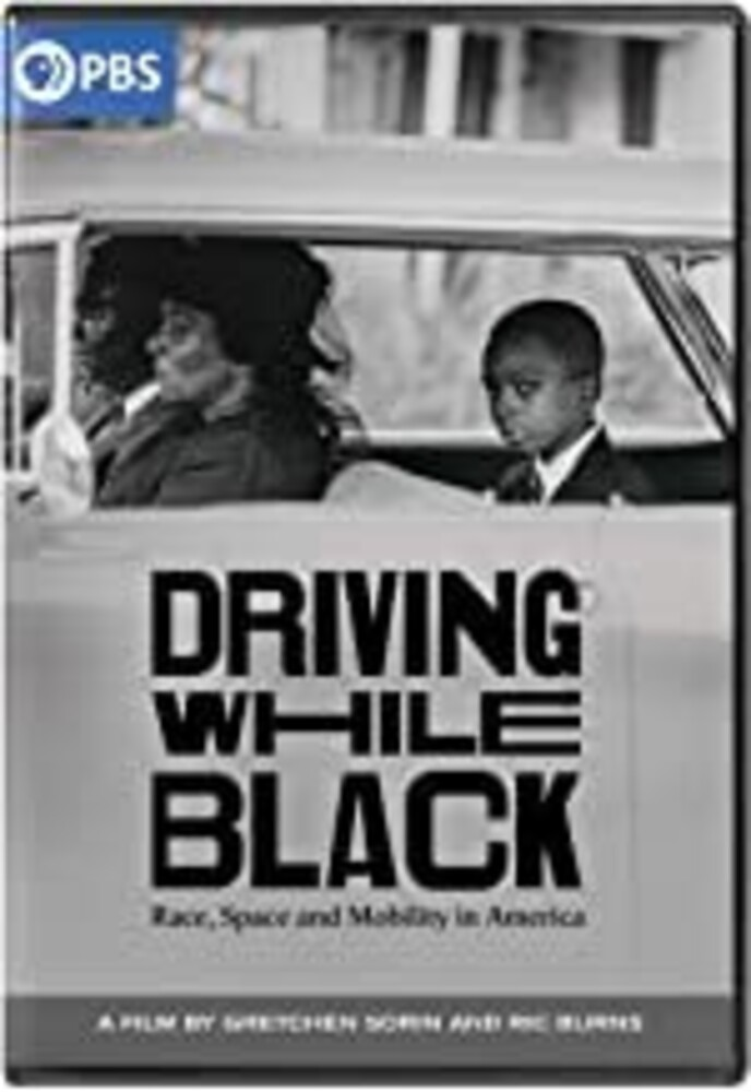 Driving While Black: Race Space & Mobility in - Driving While Black