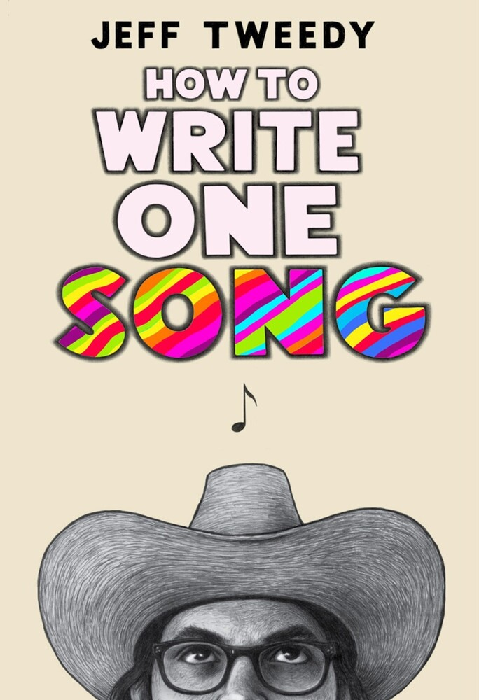 - How to Write One Song: Loving the Things We Create and How They LoveUs Back