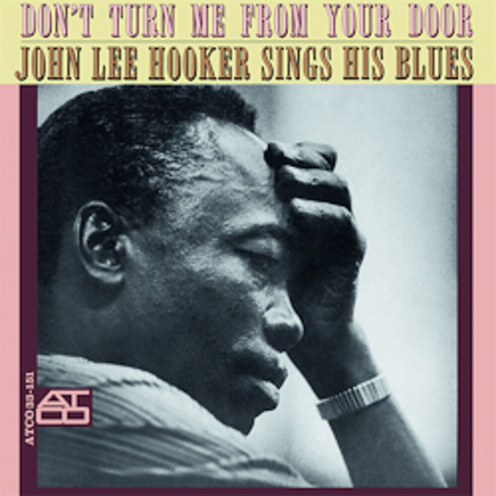 John Hooker Lee - Don't Turn Me From Your Door [180 Gram] (Can)