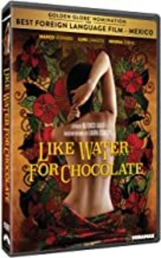 Like Water for Chocolate - Like Water for Chocolate