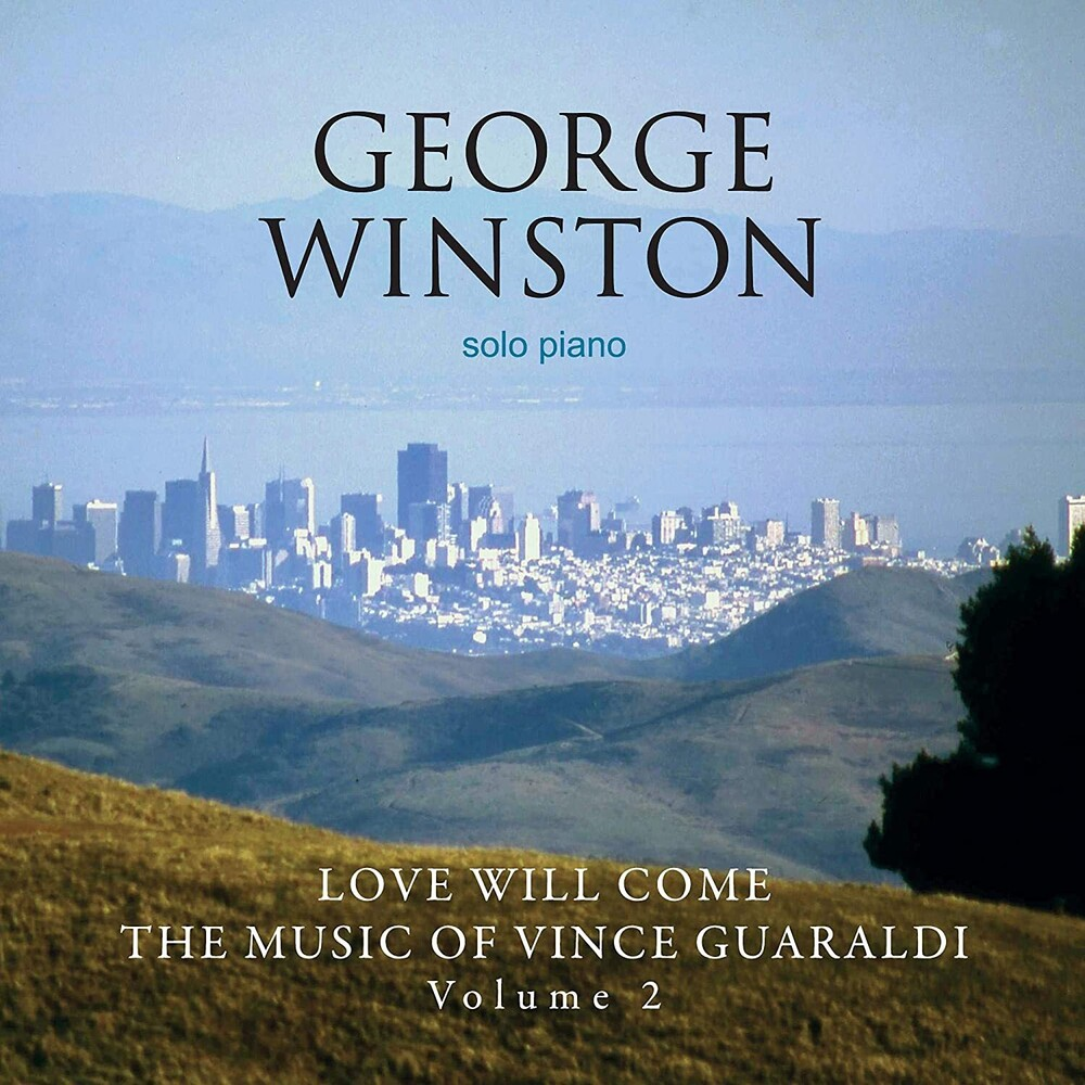George Winston - Love Will Come: The Music Of Vince Guaraldi