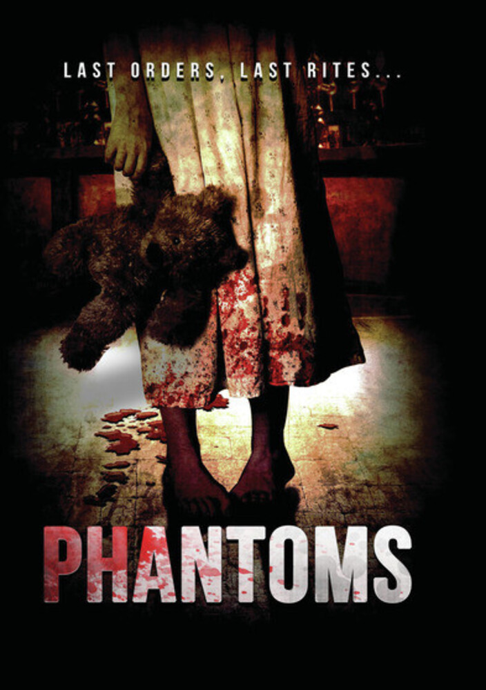 - Phantoms