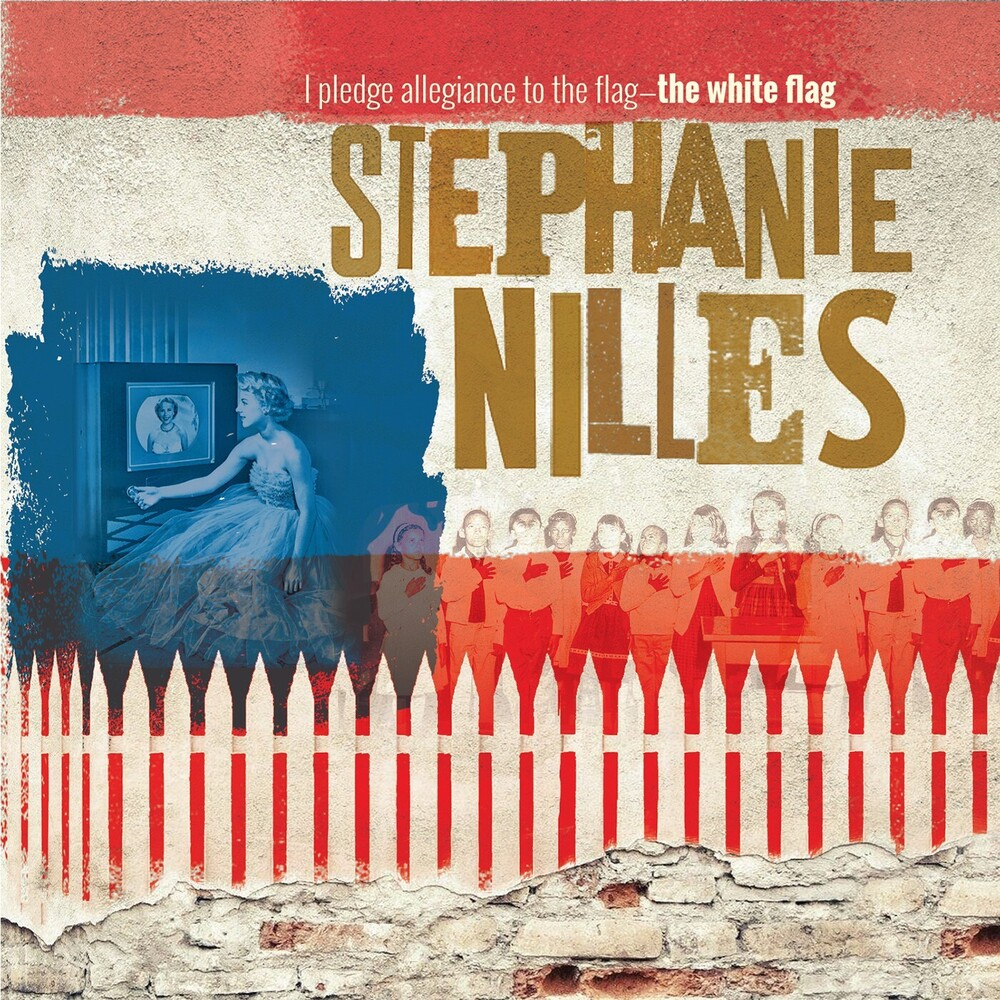 Stephanie Nilles - I Pledge Allegiance To The Flag... The White Flag
