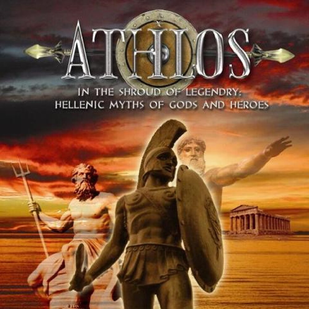 Athlos - In The Shroud Of Legendry: Hellenic Myths Of Gods