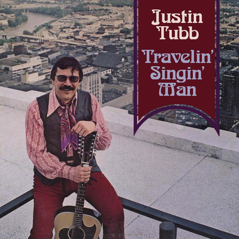 Justin Tubb - Travelin' Singin' Man