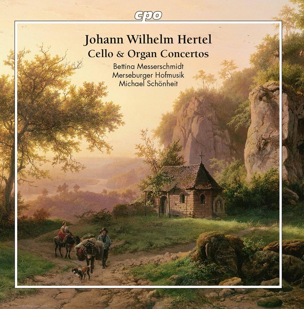 Hertel / Messerschmidt / Schonheit - Cello & Organ Concertos