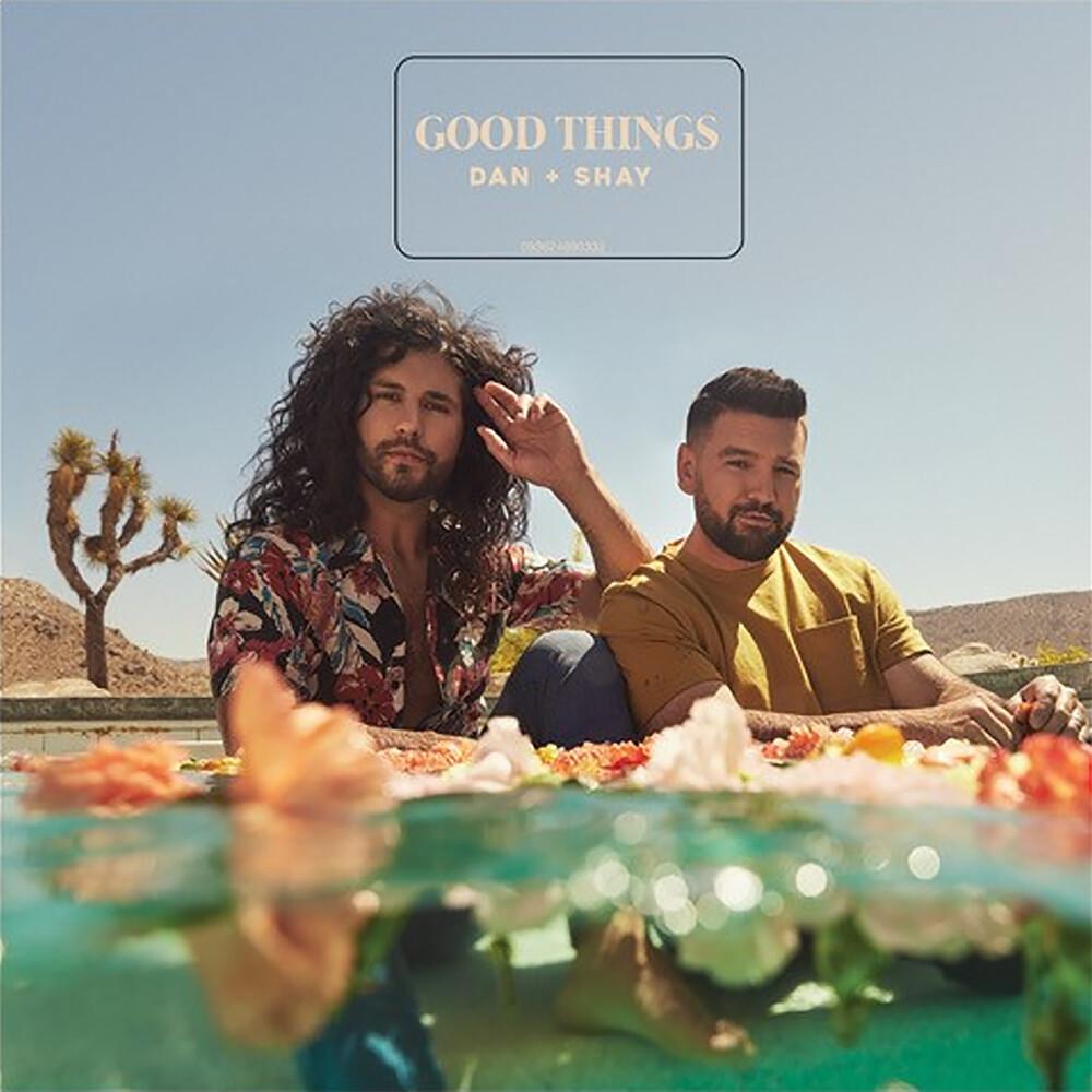 Dan + Shay - Good Things