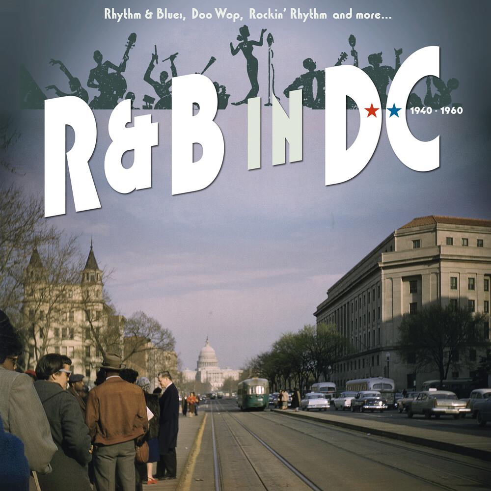 R&B In Dc 1940-1960: Rhythm & Blues Doo Wop / Var - R&B In Dc 1940-1960: Rhythm & Blues Doo Wop / Var