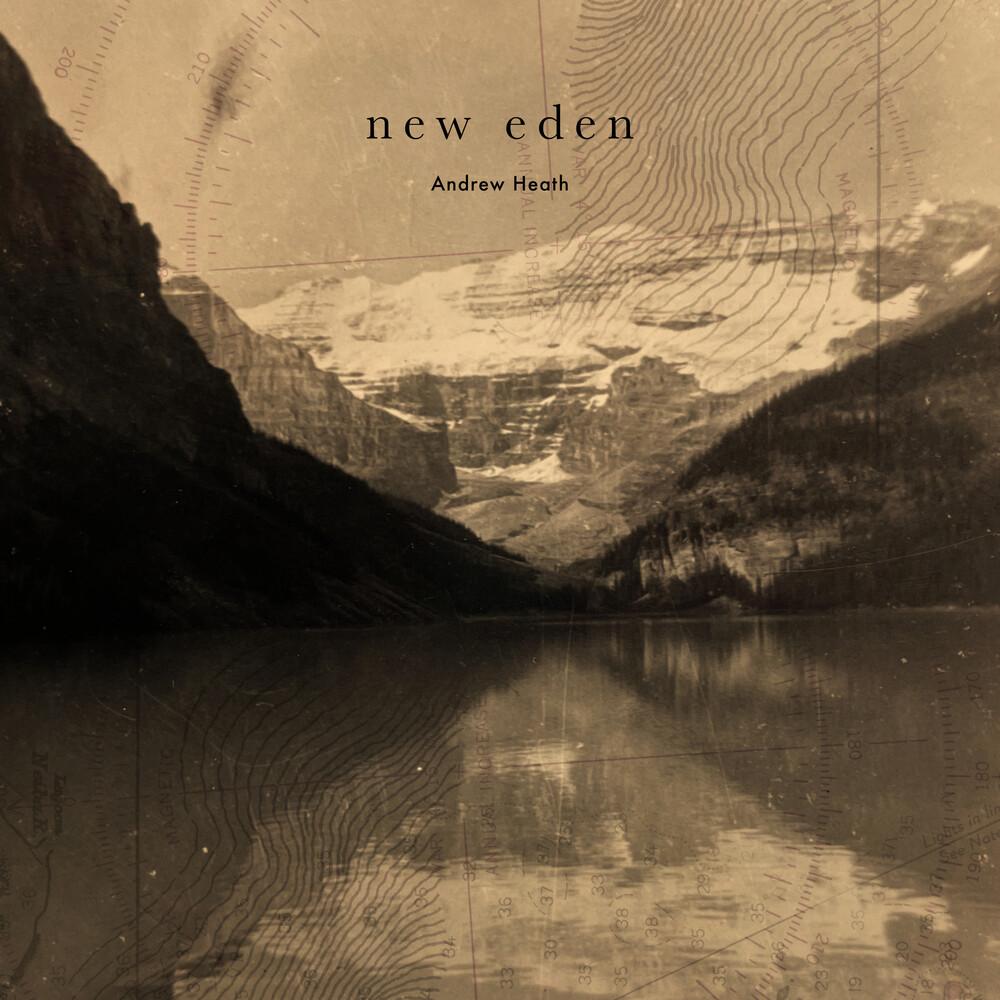 Andrew Heath - New Eden