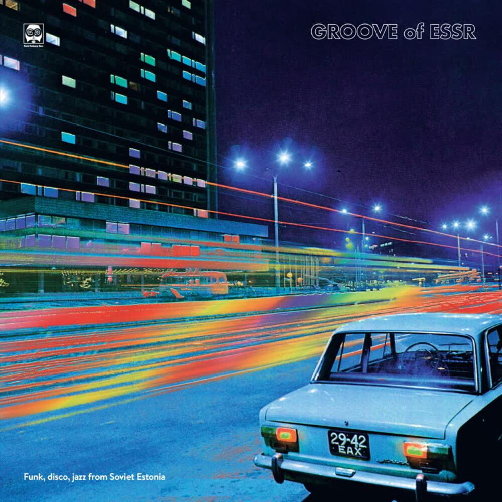 Groove Of Essr: Funk Disco Jazz From Soviet Estoni - Groove Of Essr: Funk Disco Jazz From Soviet Estoni