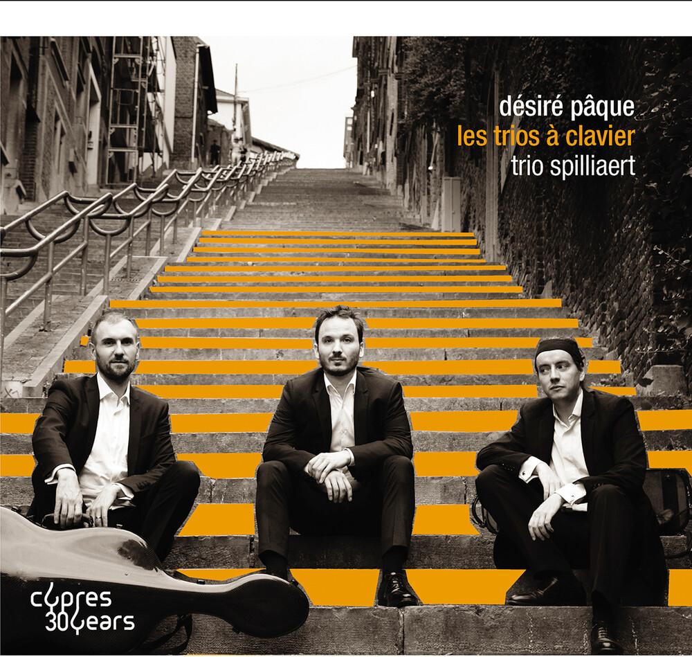 Paque / Trio Spilliaert - Les Trios a Clavier