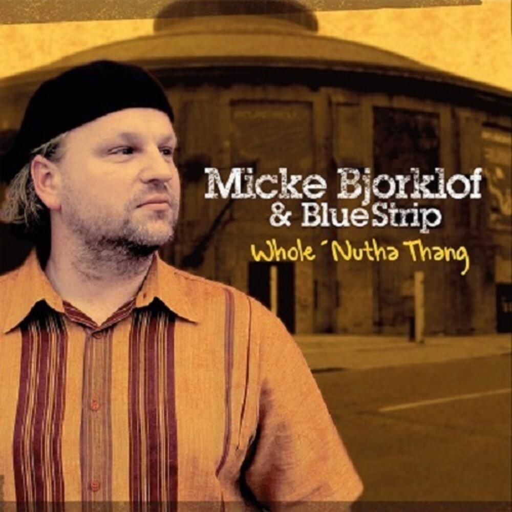 Micke Bjorklof - Whole'nutha Thang