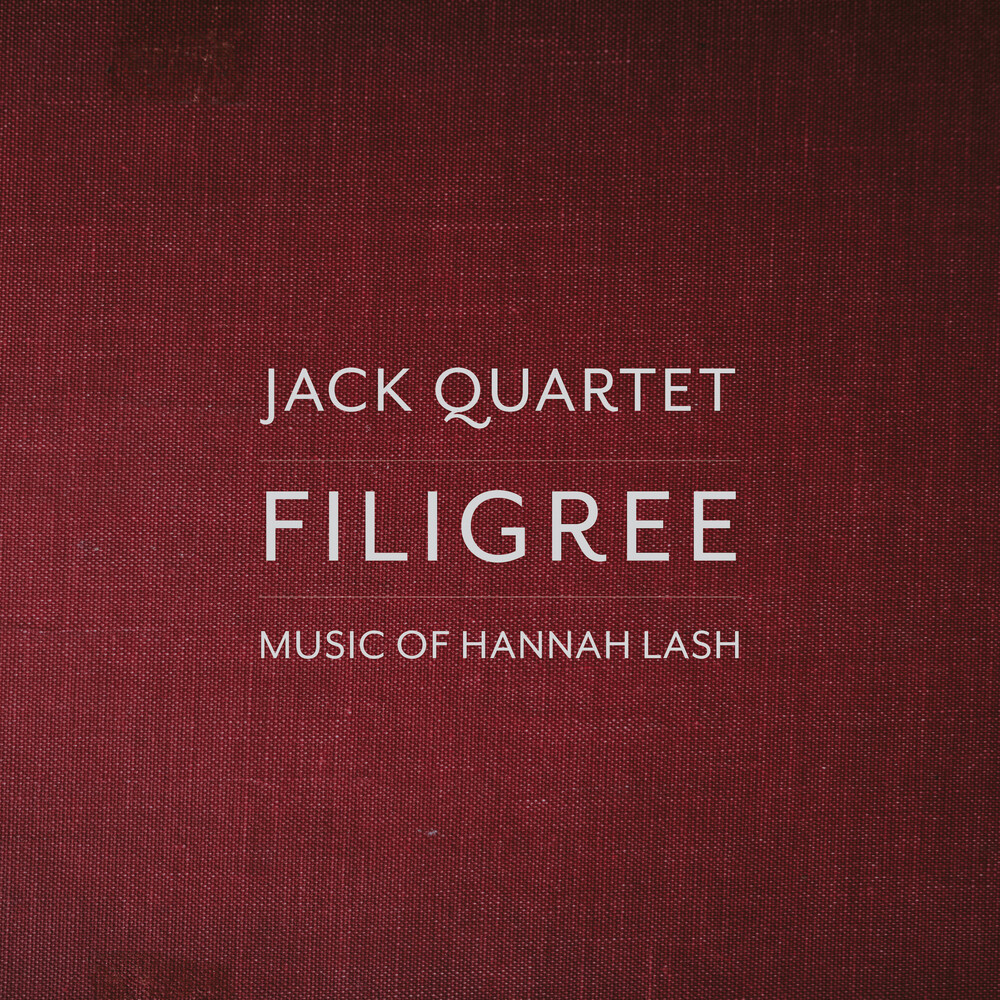 JACK Quartet - Filigree