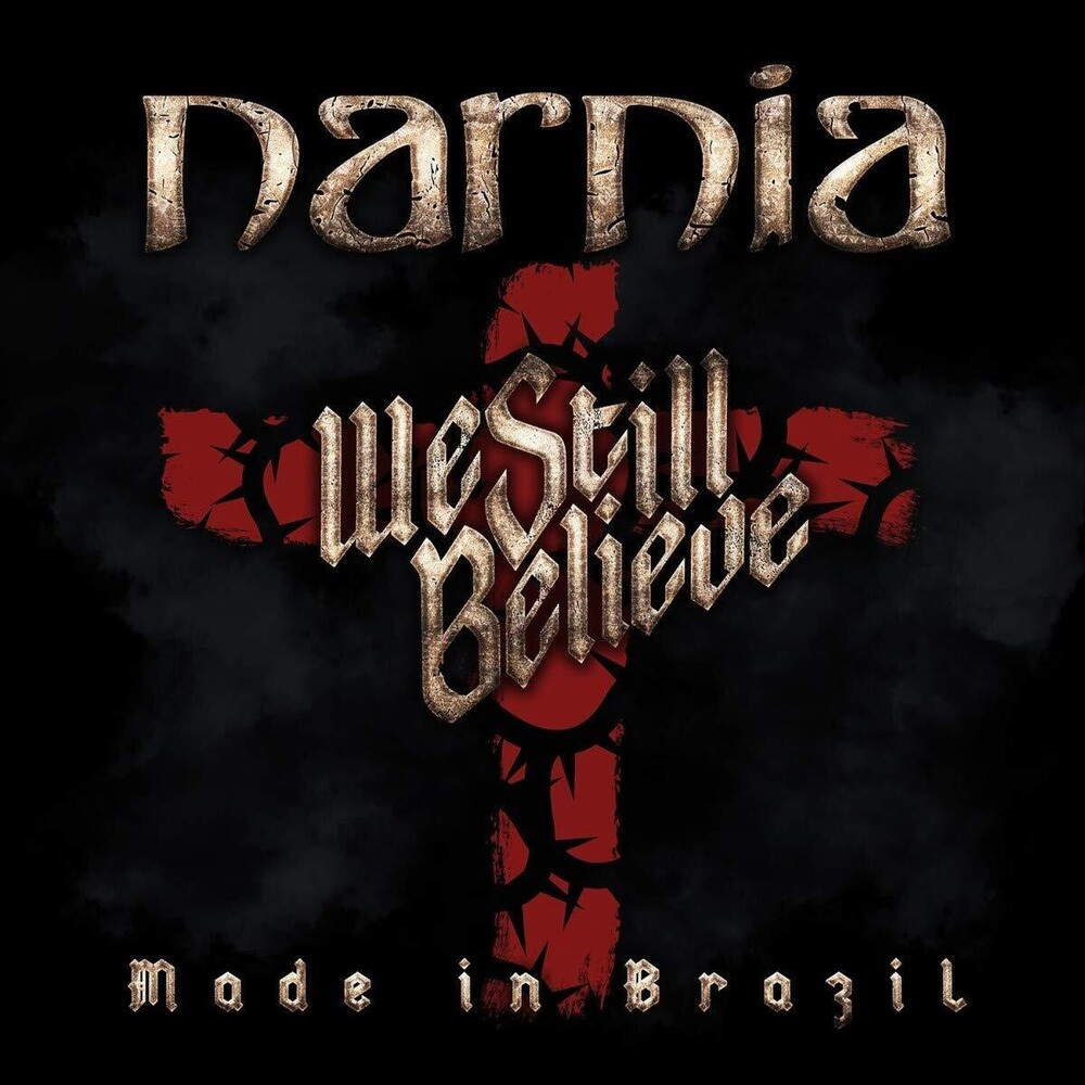 Narnia - We Still Believe: Made In Brazil (Swe)