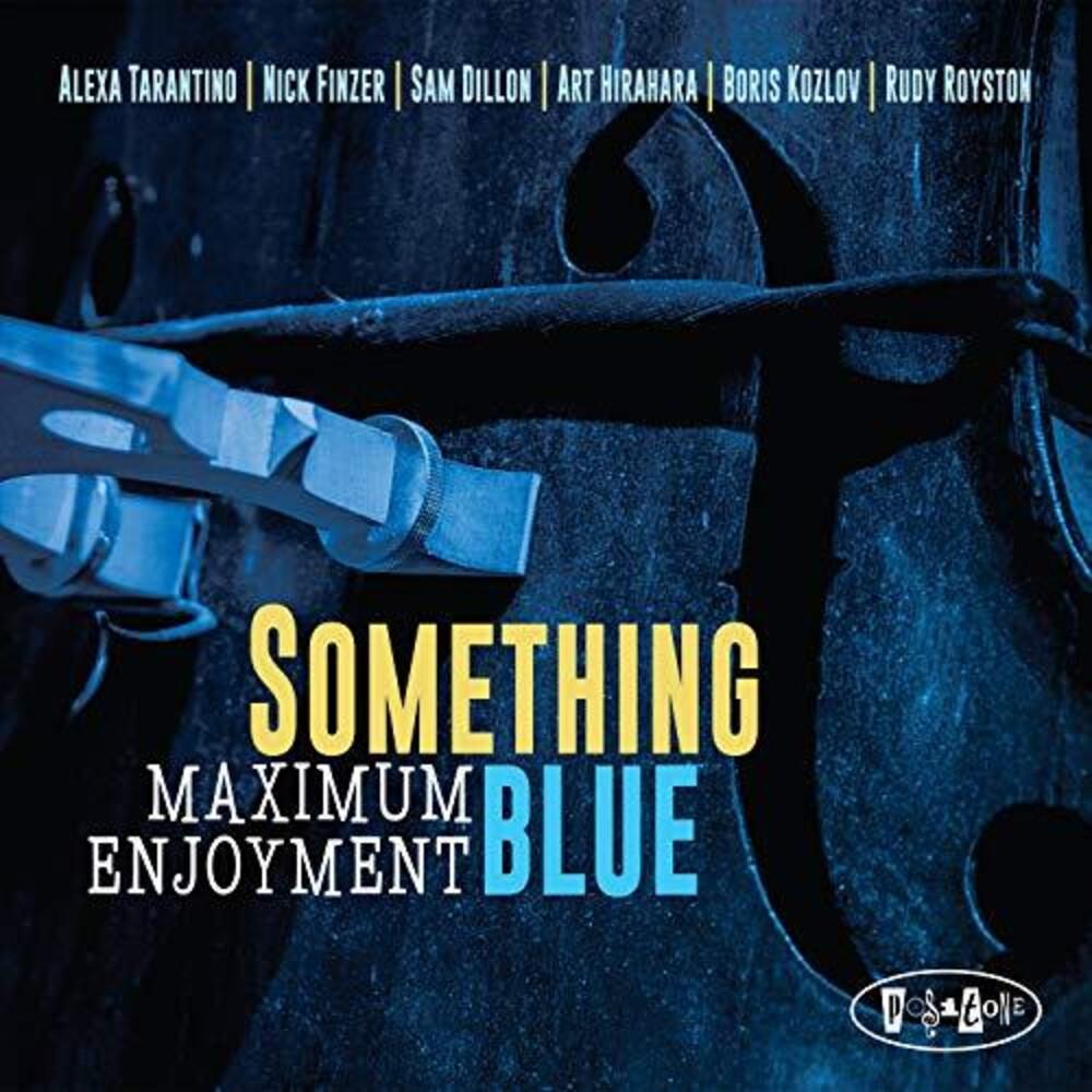 Something Blue - Maximum Enjoyment