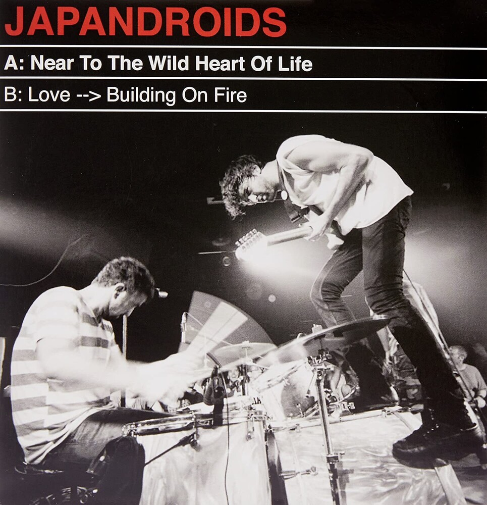 Japandroids - Near To The Wild Heart of Life/Love Building A Fire [Vinyl Single]
