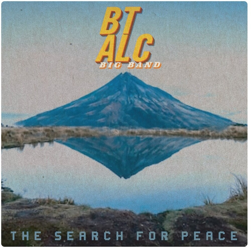 Bt Alc Big Band - Search For Peace