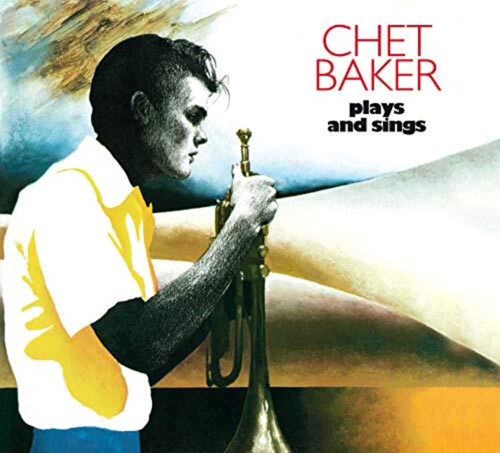 Chet Baker - Plays & Sings: The Complete Lp [Limited Edition] [Digipak] (Spa)
