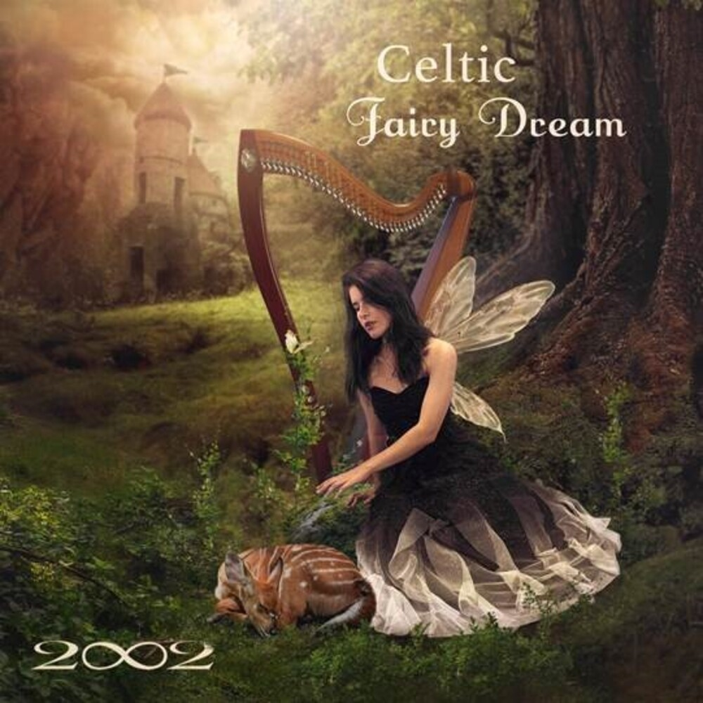 2002 - Celtic Fairy Dream [Digipak]
