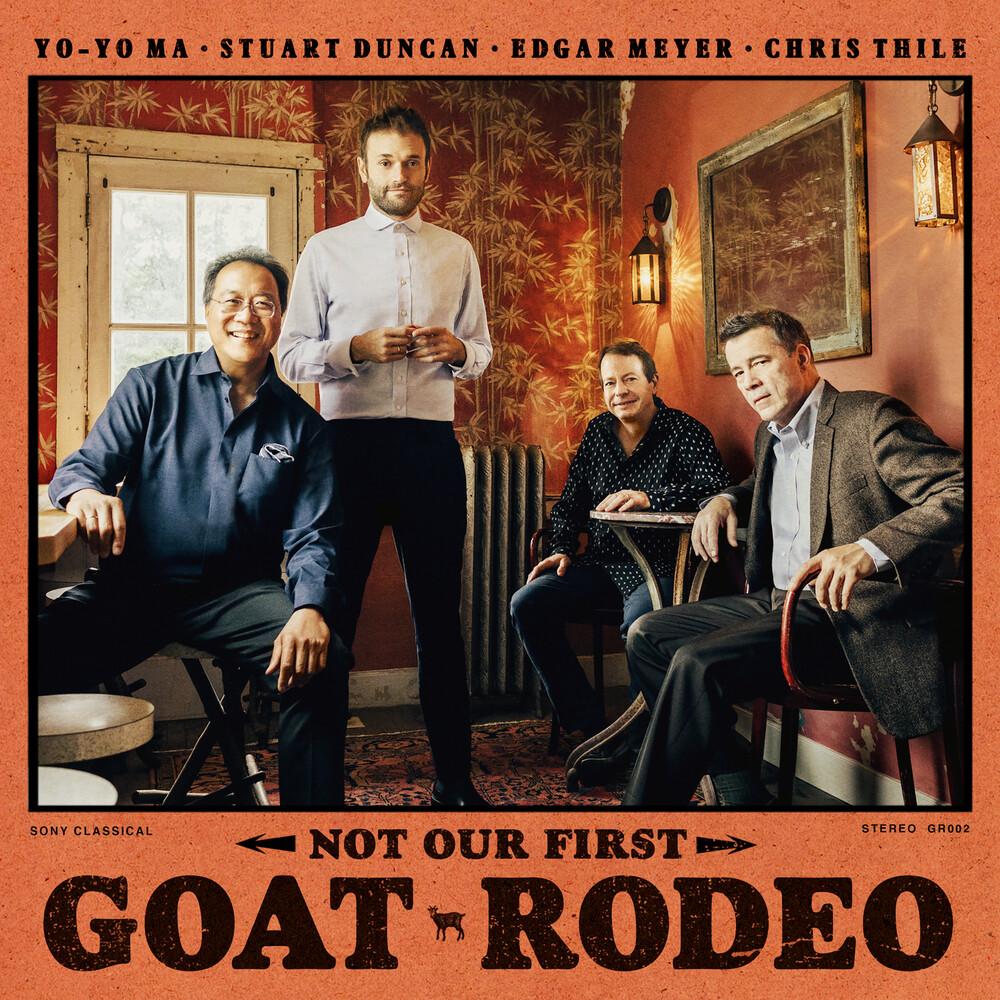 Yo-Yo Ma, Stuart Duncan, Edgar Meyer, Chris Thile - Not Our First Goat Rodeo