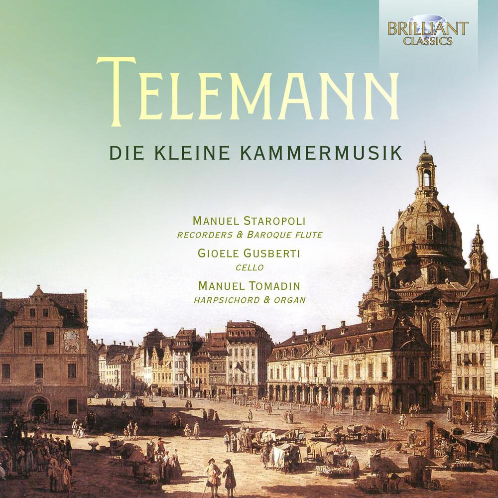 Telemann / Tomadin / Gusberti - Die Kleine Kammermusik
