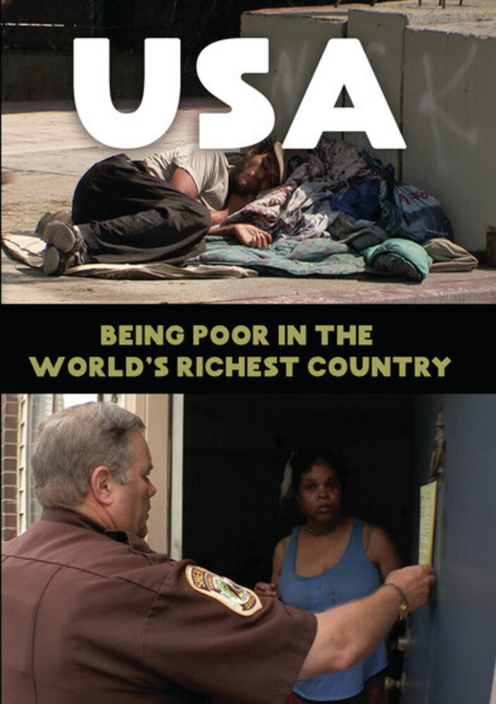 Usa: Being Poor in the World's Richest Country - Usa: Being Poor In The World's Richest Country