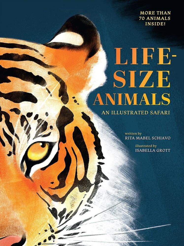 - Life-Size Animals: An Illustrated Safari