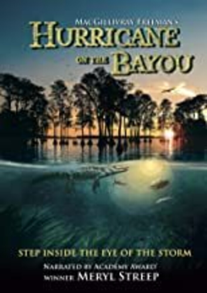 - Hurricane On The Bayou