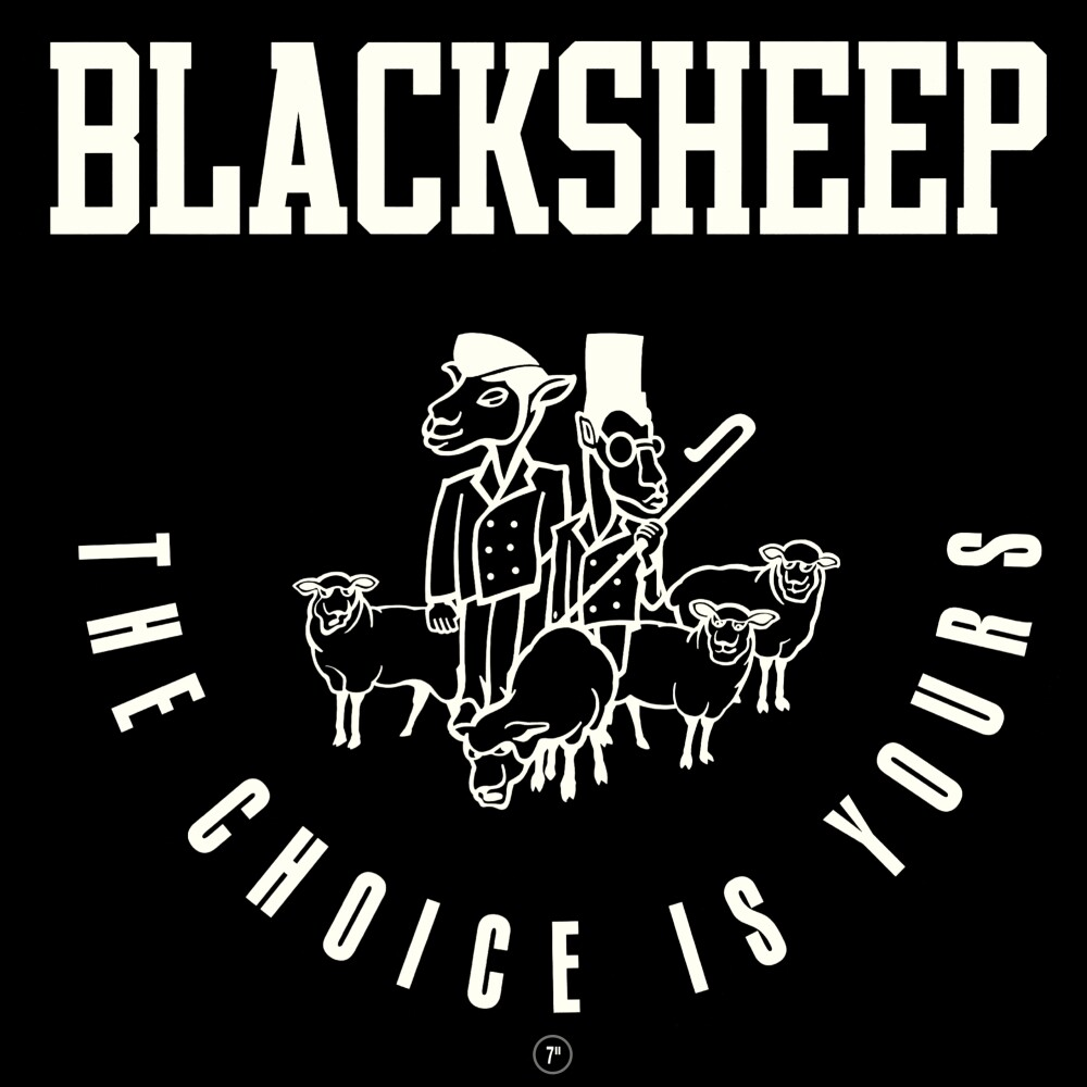 Black Sheep - Choice Is Yours (Iex) (White Vinyl) (Ltd) (Wht)