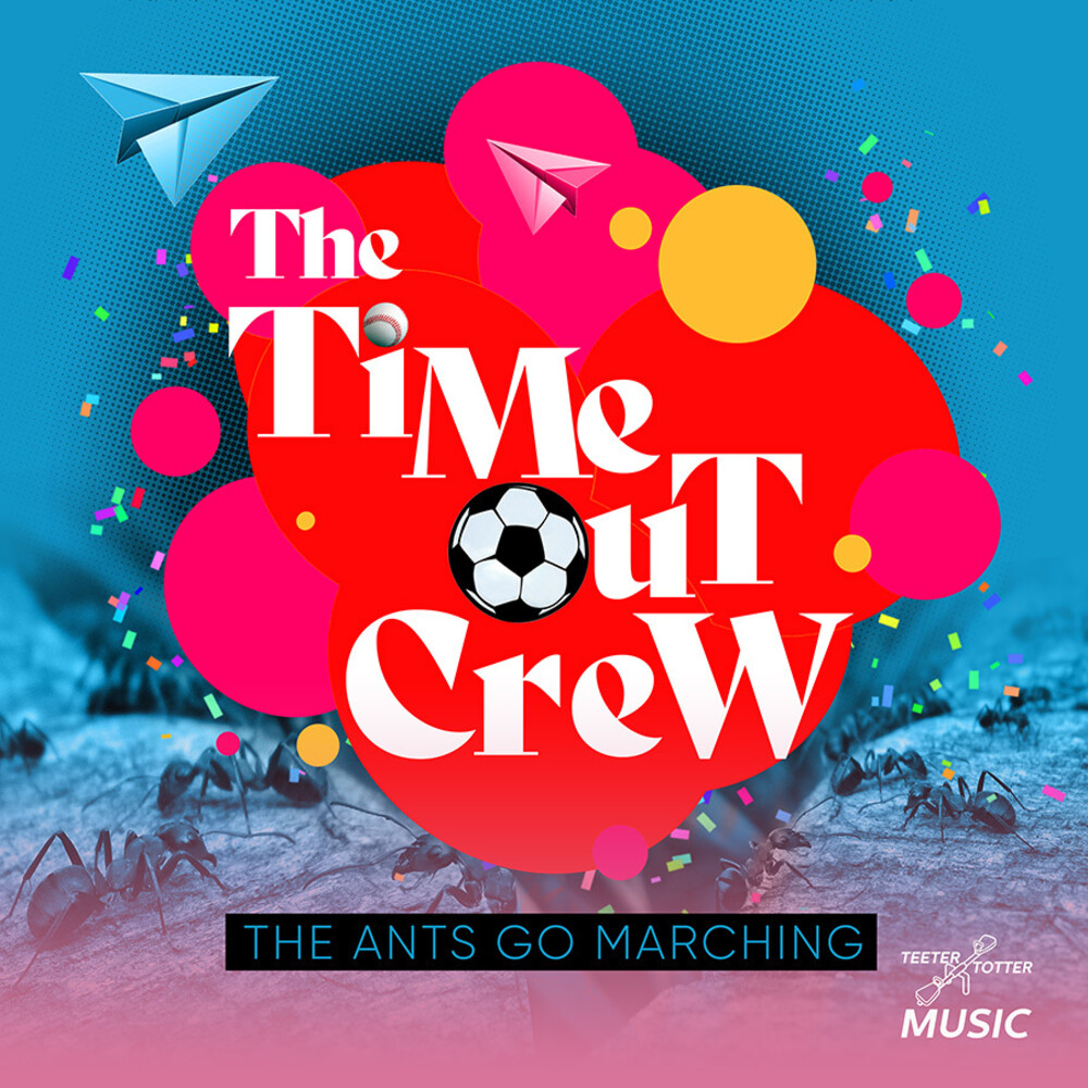 Time-Out Crew - Ants Go Marching (Ep) (Mod)
