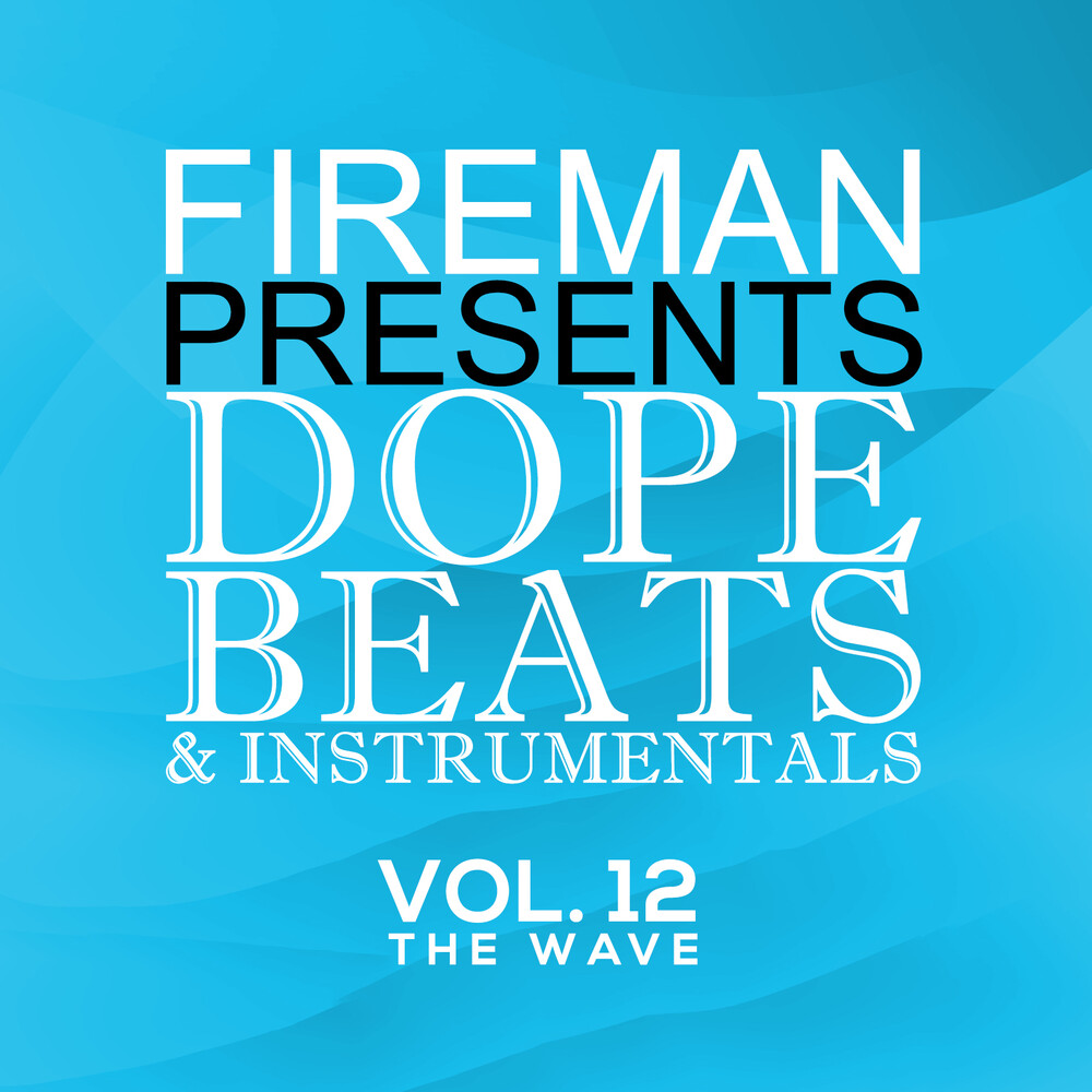 Fireman Presents Dope Beats And Instrumental / Var - Fireman Presents Dope Beats And InstrumentalS 12 The Wave (Various  Artists)